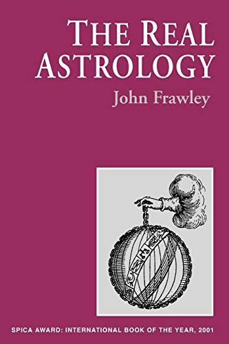 The Real Astrology - SIGNED BY AUTHOR: Frawley, John