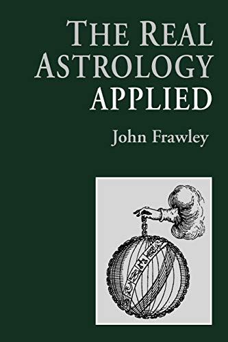 Real Astrology Applied -SIGNED BY AUTHOR: Frawley, John