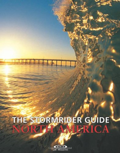 9780953984015: The Stormrider Guide North America (Stormrider Surf Guides)