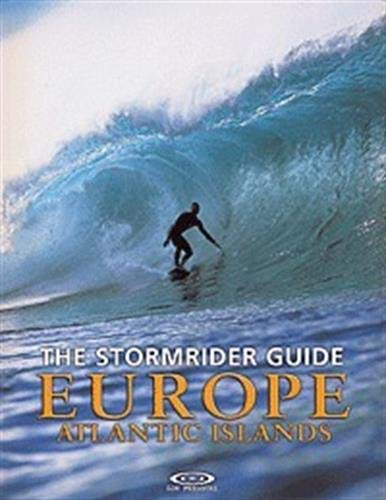 9780953984046: The Stormrider Guide Europe: Atlantic Islands (Stormrider Surf Guides) (English and French Edition)