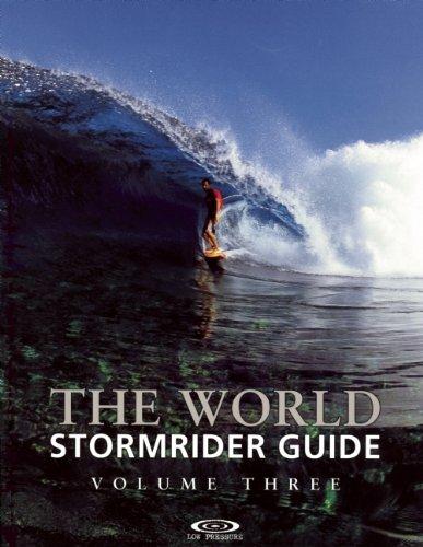 9780953984060: The World Stormrider Guide, Vol. 3 (Stormrider Surf Guides)