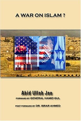 A War on Islam?: Ullah, Jan Abid