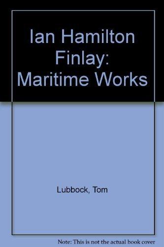 9780953992454: Ian Hamilton Finlay : Maritime Works