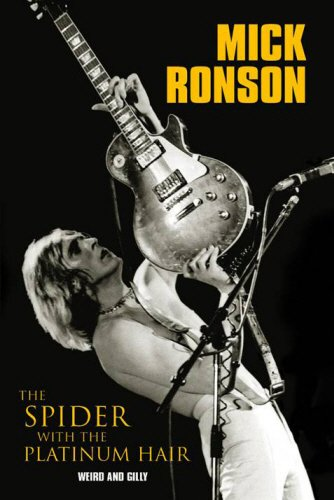 9780953994236: Mick Ronson: The Spider with the Platinum Hair