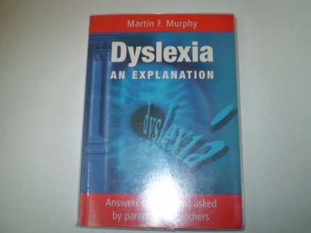 9780953997459: Dyslexia: An Explanation