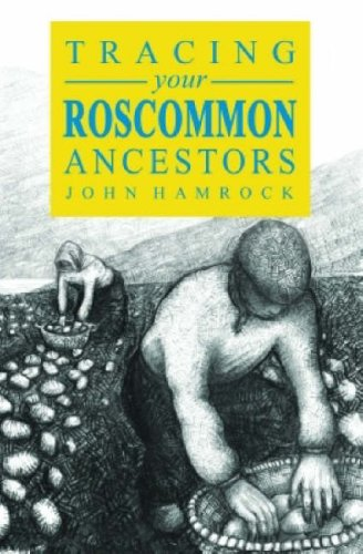9780953997473: A Guide to Tracing Your Roscommon Ancestors (Family History Guide)
