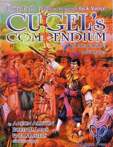 9780953998043: Cugel's Compendium of Indispensable Advantages