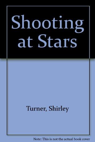 Shooting at Stars: Turner, Shirley