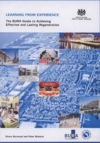 9780954000714: Learning from Experience: The BURA Guide to Achieving Effective and Lasting Regeneration