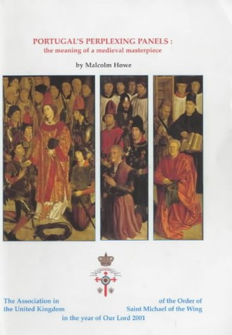 9780954002305: Portugal's Perplexing Panels: The Meaning of a Medieval Masterpiece