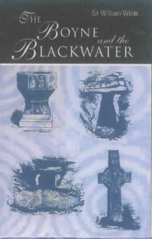 9780954003425: The Boyne and the Blackwater: The Beauties of the Boyne and the Blackwater