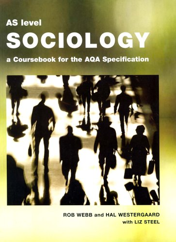 9780954007904: AS Level Sociology: A Coursebook for the AQA Specification