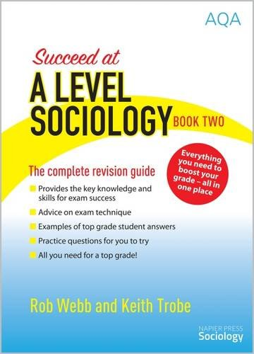 9780954007942: Succeed at A Level Sociology: The Complete Revision Guide Book Two