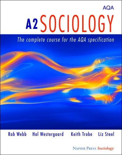 9780954007966: A2 Sociology: The Complete Course for the AQA Specification