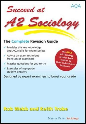 9780954007980: Succeed at A2 Sociology: The Complete Revision Guide for the Aqa Specification