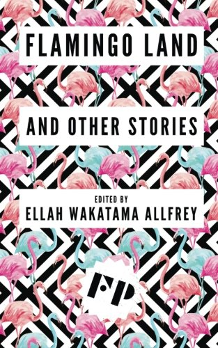 Flamingo Land: And Other Stories: Katie Willis