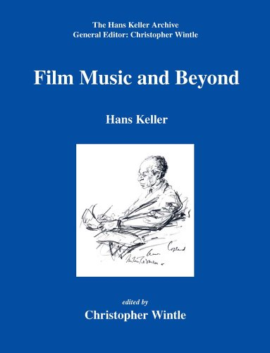 9780954012359: Film Music and Beyond (Hans Keller Archive)