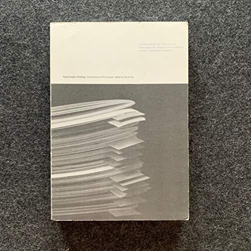 TypoGraphic Writing. Einführung von Wim Crouwel.: Jury, David (Editor):