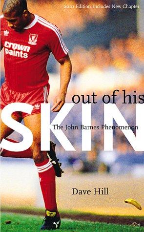 9780954013417: Out of His Skin: The John Barnes Phenomenon