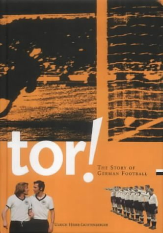 9780954013431: Tor!: The Story of German Football