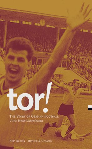 9780954013455: Tor!: The Story of German Football