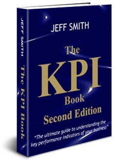 9780954025953: The KPI Book: The Ultimate Guide to Understanding the Key Performance Indicators of Your Business