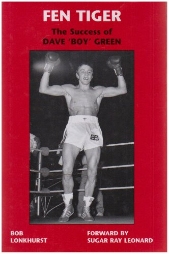 Fen Tiger. Success of Dave `Boy` Green. ***Dave Boy Green Signed inscription****: Bob Lonkhurst