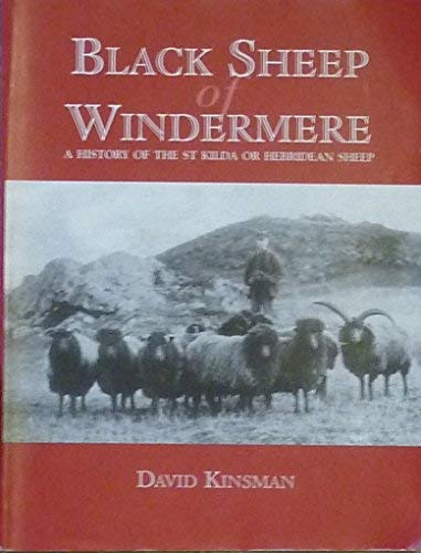 9780954028305: Black Sheep of Windermere: A History of the St.Kilda or Hebridean Sheep