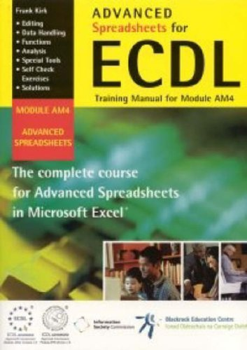 9780954028725: Advanced Spreadsheets for ECDL: Training Manual for Module AM4