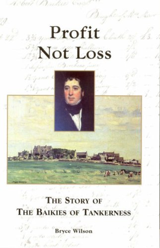 9780954032050: Profit not Loss: The Story of the Baikes of Tankerness