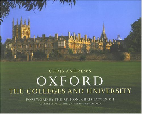 9780954033132: Oxford: Colleges And University, a Photographic Essay