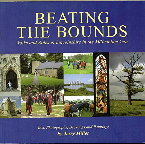 Beating the Bounds: Walks and Rides in: Terry Miller