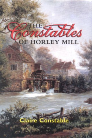 The Constables of Horley Hill (Horwey Mill)