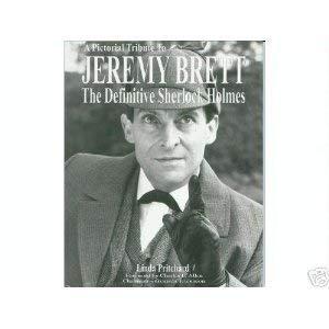 9780954039608: Jeremy Brett: The Definitive Sherlock Holmes