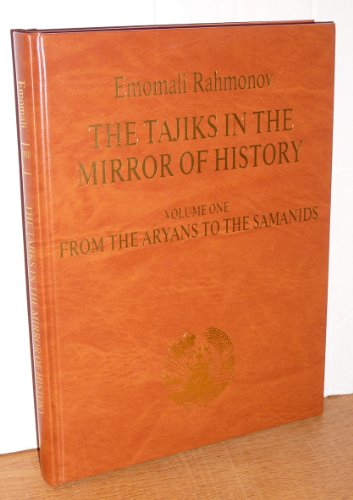9780954042509: The Tajiks in the Mirror of History: From the Aryans to the Samanids