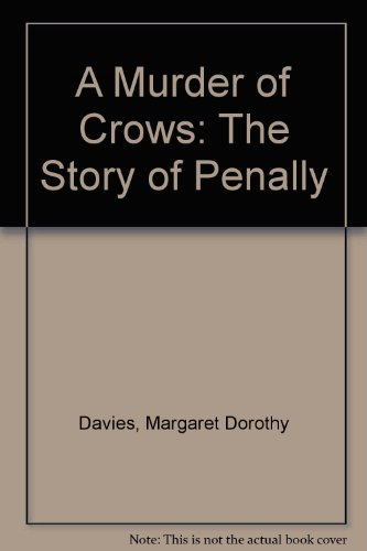 9780954042806: A Murder of Crows: The Story of Penally