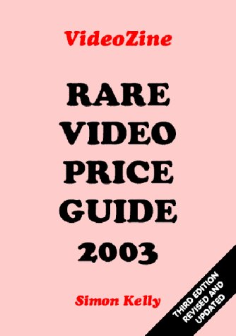 Rare Video Price Guide 2003 (0954046927) by Simon Kelly