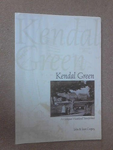 9780954049737: Kendal Green: A Georgian Wasteland Transformed