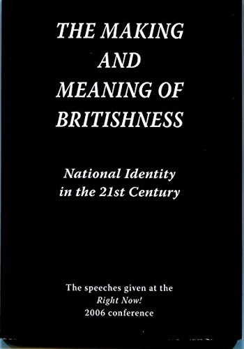 9780954053420: The Making and Meaning of Britishness: National Identity in the 21st Century