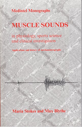 Muscle Sounds In Physiology, Sports Science, And Clinical Investigation: Applications And History ...