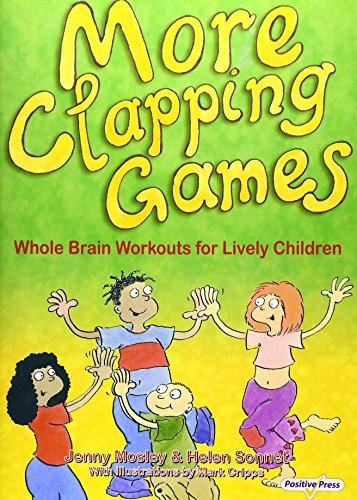 More Clapping Games: Pt.1and2: Whole Brain Workouts: Mosley, Jenny and