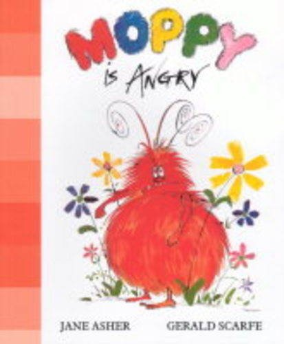 Moppy is Angry (0954058593) by Asher, Jane