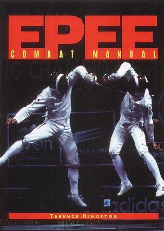 EPEE: Combat Manual: Kingston, Terence
