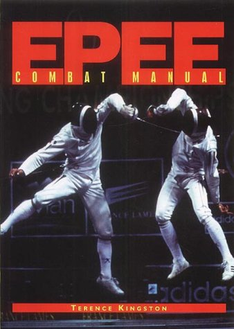 9780954058906: EPEE: Combat Manual