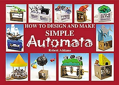 9780954059606: How to Design and Make Automata