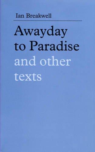 Ian Breakwell: Awayday To Paradise