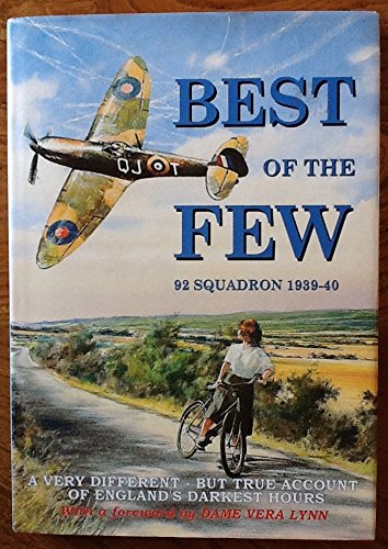 9780954067403: Best of the few: 92 Squadron, 1939-40