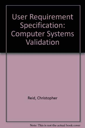 9780954070694: User Requirement Specification: Computer Systems Validation