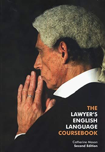 9780954071462: The Lawyer's English Language Coursebook
