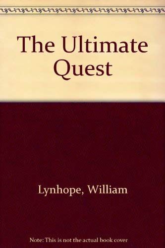 Ultimate Quest, The: William Lynhope